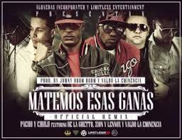 Pacho y Cirilo Ft De La Ghetto, Zion y Lennox Y Valdo - Matemos Esas Ganas MP3