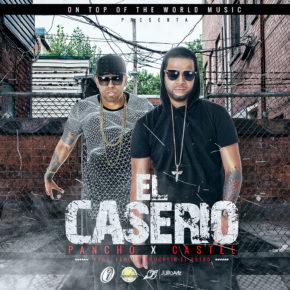 Pancho y Castel - El Caserio MP3