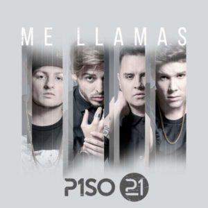 Piso 21 - Me Llamas MP3