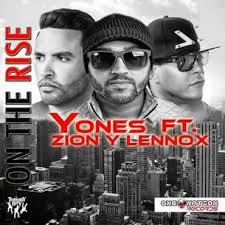Yones Ft. Zion Y Lennox - On The Rise MP3