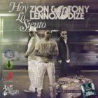 Zion Y Lennox Ft. Tony Dize - Hoy Lo Siento MP3