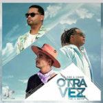Zion Y Lennox Ft. J Balvin - Otra Vez MP3