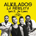 Alkilados Ft Zion & Lennox - La Bicicleta (Remix) MP3