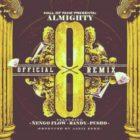Almighty Ft. Ñengo Flow, Randy Y Pusho - Ocho Remix