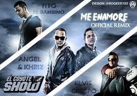 Angel Y Khriz Ft. Tito El Bambino y Elvis Crespo - Me Enamore (Remix) MP3