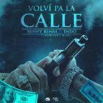 Benny Benni Ft Endo - Volví Pa La Calle MP3