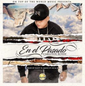 Carlitos Rossy - En El Pasado MP3