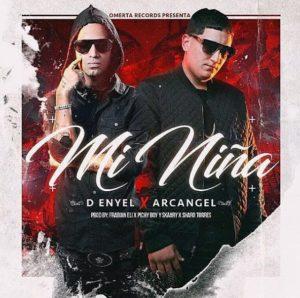 D-Enyel Ft. Arcangel - Mi Niña MP3