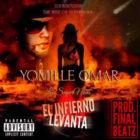 ET Yomille Omar La SuperNova - El Infierno Levanta MP3