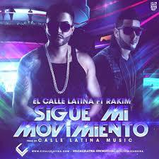 El Calle Latina Ft. RKM - Sigue Mi Movimiento MP3