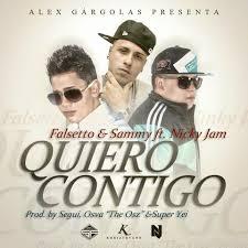 Falsetto Y Sammy Ft. Nicky Jam - Quiero Contigo MP3