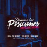 Guelo Star Ft. Randy, El Sica, Lyan El Palabreal & Rafa Pabon - Domina Las Posiciones (Official Remix) MP3