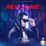J Alvarez - Rico Suave MP3