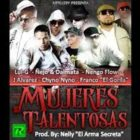 J Alvarez Ft. Ñengo Flow, Lui-G, Ñejo Y Dalmata, Chyno Nyno, Franco El Gorila - Mujeres Talentosas MP3