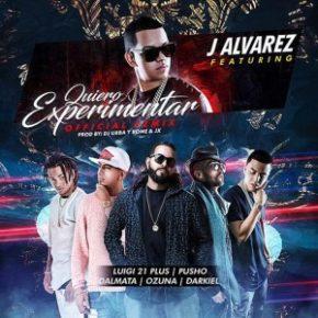 J Alvarez Ft. Luigi 21 Plus, Pusho, Dalmata, Ozuna Y Darkiel - Quiero Experimentar (Remix) MP3