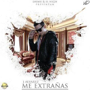 J Alvarez - Me Extrañas