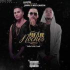 Jahzel Ft Juhn El All Star y Nio Garcia - Por Las Noches MP3