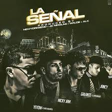 Jancy Ft. Nicky Jam, Galante El Emperador y Yeyow El Mas Violento - La Señal MP3