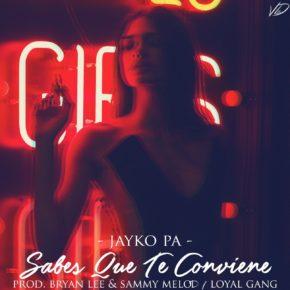 Jayko Pa - Sabes Que Te Conviene MP3