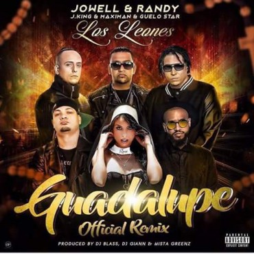 Jowell Y Randy Ft. J King Y Maximan, Guelo Star - Guadalupe Remix
