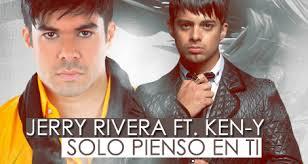 Ken Y Ft. Jerry Rivera - Solo Pienso En Ti (Urban Remix) MP3