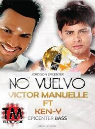 Ken-Y Ft. Victor Manuelle - No Vuelvo MP3