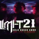 Limi-T 21 Ft Tito El Bambino - Solo Busco Amor MP3