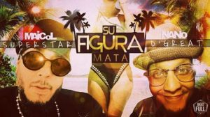 Maicol Super Star Ft. Nano D Great - Su Figura Mata MP3