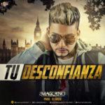 Makano - Tu Desconfianza MP3