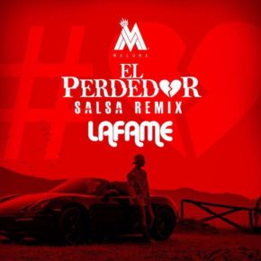 Maluma Ft. Lafame - El Perdedor (Remix) (Version Salsa) MP3