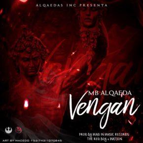 Mb Alqaeda - Vengan MP3