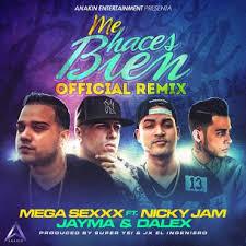 Mega Sexxx Ft. Nicky Jam Y Jayma y Dalex - Me Haces Bien MP3