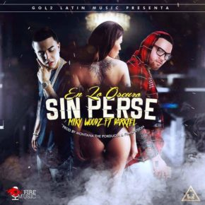 Miky Woodz Ft. Darkiel - En Lo Oscuro Sin Perse MP3