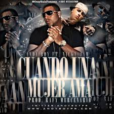 Nicky Jam Ft. Andy Boy - Cuando Una Mujer Ama MP3