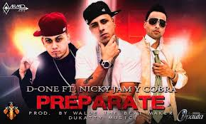 Nicky Jam Ft. D-One y Cobra - Preparate MP3