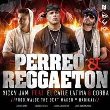 Nicky Jam Ft. El Calle Latina Y Cobra - Perreo Y Reggaeton MP3
