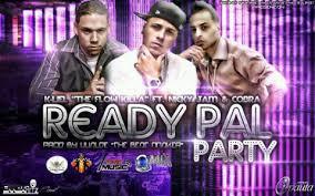 Nicky Jam Ft. K-Liel The Flow Killa y Cobra - Ready Pal Party MP3