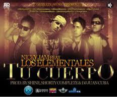 Nicky Jam Ft. Los Elementales - Tu Cuerpo MP3