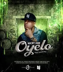 Nicky Jam - Oyelo MP3