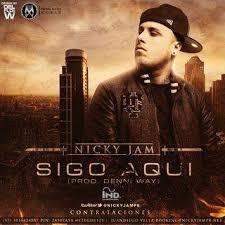 Nicky Jam - Sigo Aqui MP3