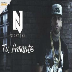Nicky Jam - Tu Amante