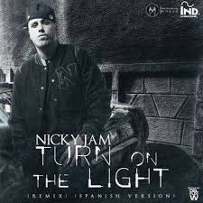 Nicky Jam - Turn On The Light (Remix) (Spanish Version) MP3