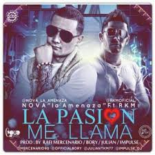 Nova La Amenaza Ft. RKM - La Pasion Me Llama MP3