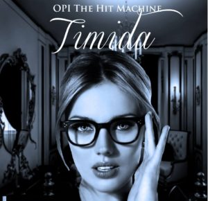 Opi The Hit Machine - Timida (Original) MP3