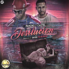 Pancho & Castel - Desilusión MP3