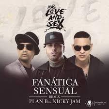 Plan B Ft. Nicky Jam - Fanatica Sensual MP3