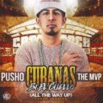 Pusho - Las Cubanas En El Cuello (All The Way Up) MP3