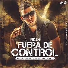 RKM - Fuera De Control MP3