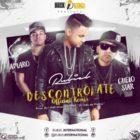 Rubiel International Ft. Guelo Star Y Amaro - Descontrolate (Official Remix) MP3