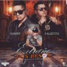 Sammy Y Falsetto Ft. Darkiel - Extraño Tus Besos